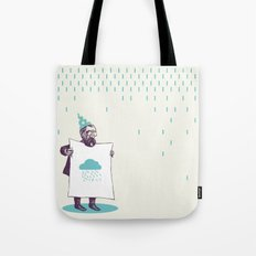 It's raining. Tote Bag