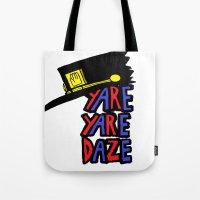 YARE YARE DAZE Tote Bag