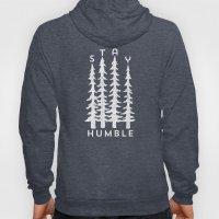 Stay Humble Hoody