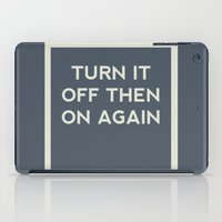 Turn it off then on again iPad Case