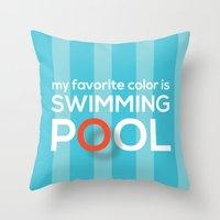 My favorite color is swimming pool Throw Pillow