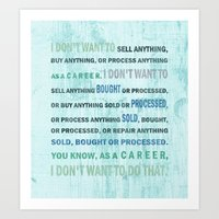 I Don't Want To... Art Print