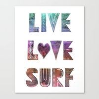 Live Love Surf - I Canvas Print