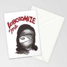 Lobotomize me. Stationery Cards