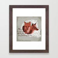 Foxes Have Dens Framed Art Print