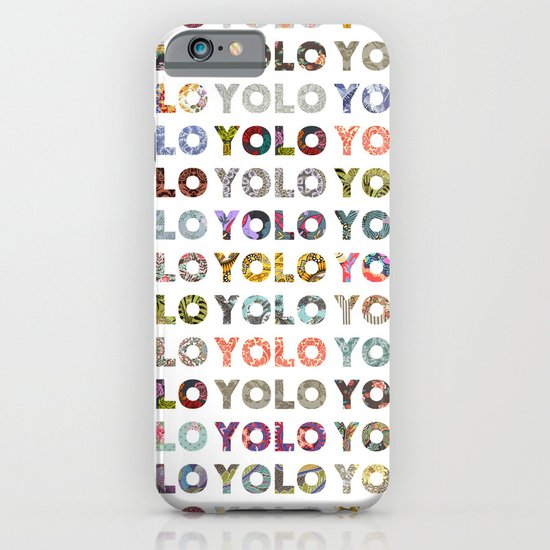 YOU ONLY LIVE ONCE iPhone & iPod Case