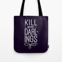 Kill Your Darlings Tote Bag