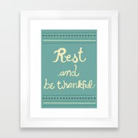 Rest & Be Thankful Framed Art Print
