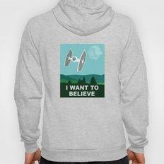 I WANT TO BELIEVE - Star Wars Hoody
