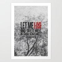 Let Me Live. Art Print