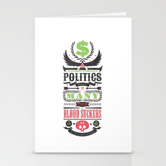 Politics = Many Blood Suckers Stationery Card
