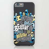 People Who Believe In Gh… iPhone 6 Slim Case