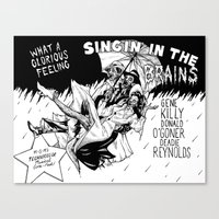 Singin' In The Brains Canvas Print