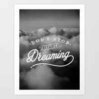 Don't Stop Dreaming Art Print