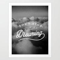 Don't Stop Dreaming Art Print