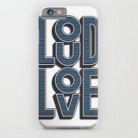 iPhone & iPod Case featuring LOUD LOVE by Aron Jones