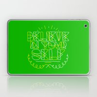 Believe in yourself Laptop & iPad Skin