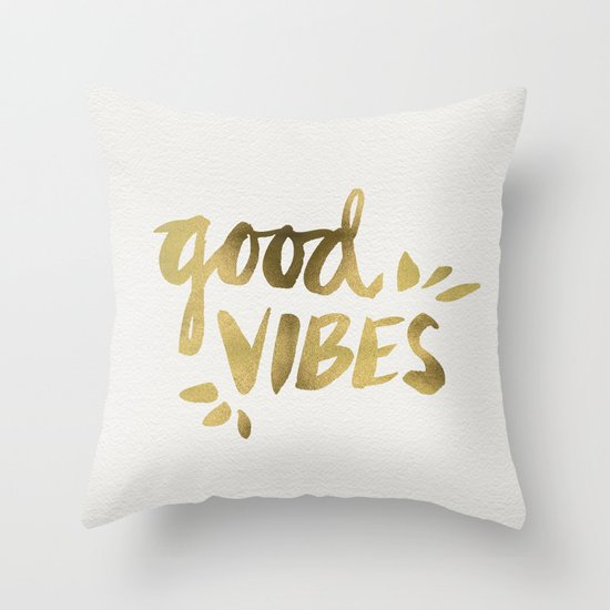 Good Vibes Gold Ink Throw Pillow By Cat Coquillette