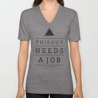 Need a Job Unisex V-Neck