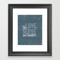 By Love, Serve One Anoth… Framed Art Print