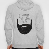I wanna get lost here  Hoody