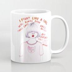 I fight like a girl Mug