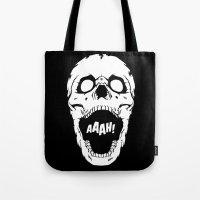 Say AAAH! Tote Bag