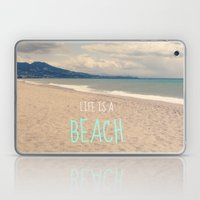 LIFE IS A BEACH Laptop & iPad Skin