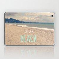 LIFE IS A BEACH Laptop & iPad Skin