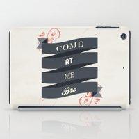 Come At Me Bro! iPad Case