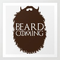 The Beard Collection - Beard is Coming Art Print