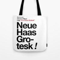 Helvetica Neue / Neue Ha… Tote Bag