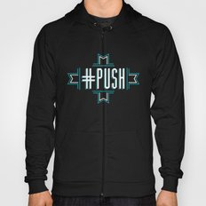 #PUSH Hoody
