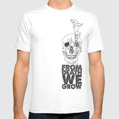 From Death We Grow... Mens Fitted Tee White SMALL