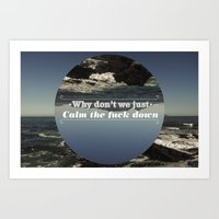 Why Don't We? Art Print