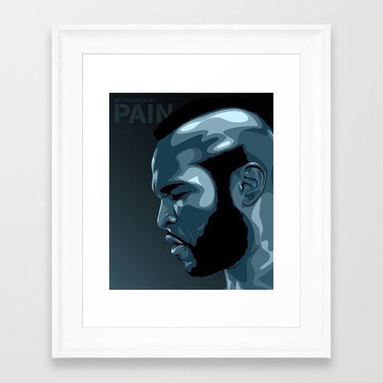 PAIN! Framed Art Print