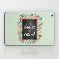 Is Butter A Carb? Laptop & iPad Skin