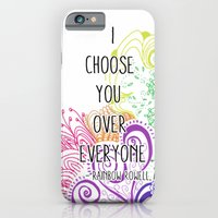I Choose You Over Everyone Doodle iPhone 6 Slim Case