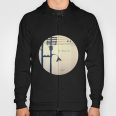 Let there be light... Hoody