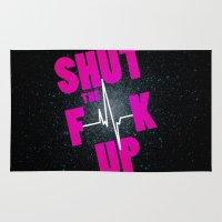 Shut The F[beep]k Up Rug