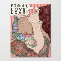 Fight, Love, Live Canvas Print