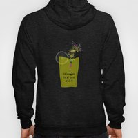 Life Is A Glass Of Juice… Hoody