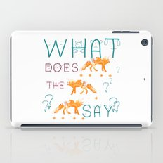 What does the fox say? iPad Case