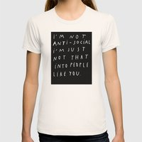 I AM NOT ANTI-SOCIAL Womens Fitted Tee Natural SMALL