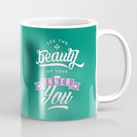 See the beauty of your inner you Mug