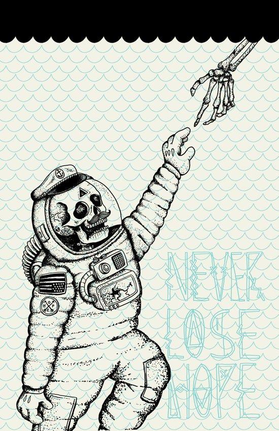 Never Lose Hope Art Print