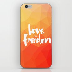 Love Your Freedom iPhone & iPod Skin