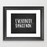 Everybody Dance Now Chal… Framed Art Print