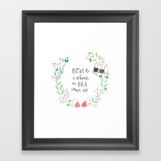 Home is where the bra comes off Framed Art Print
