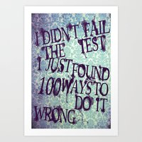 I Did Not Fail (ver. 2) Art Print